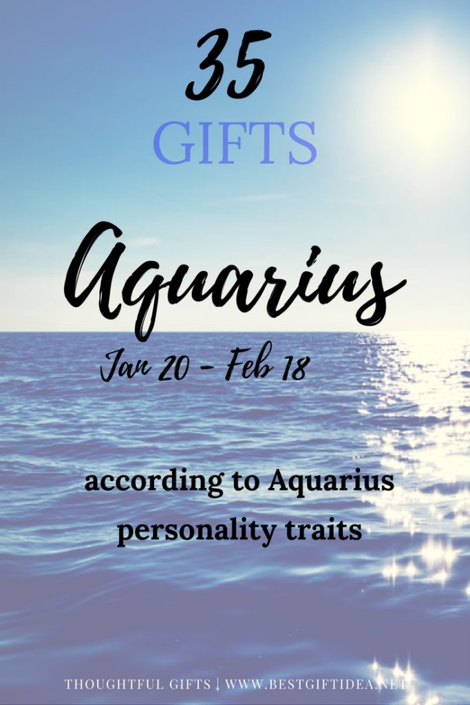 35 gifts for Aquarius acording to personality traits