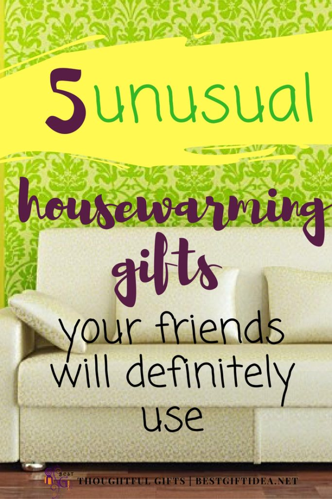 Best Gift Idea Best Housewarming Gifts 5 Great Ideas Your