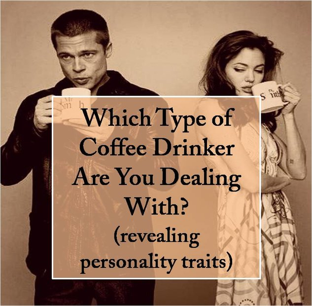 Best Gift Idea Revealing Coffee Drinkers Personality Traits