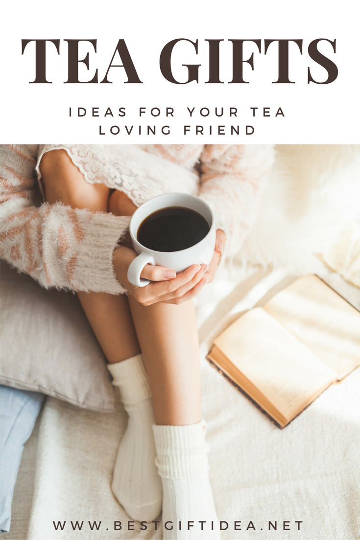 Tea gifts for your tea loving friend