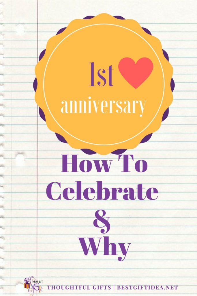 how to celebrate first anniversary