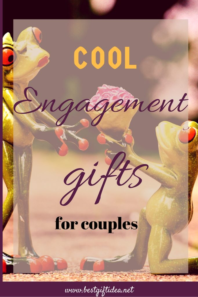 Best Gift Idea Engagement Party Gifts 24 Fantastic Ideas