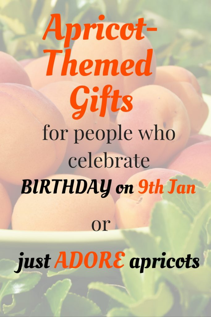 apricot-themed gifts for people who celebrate birthday