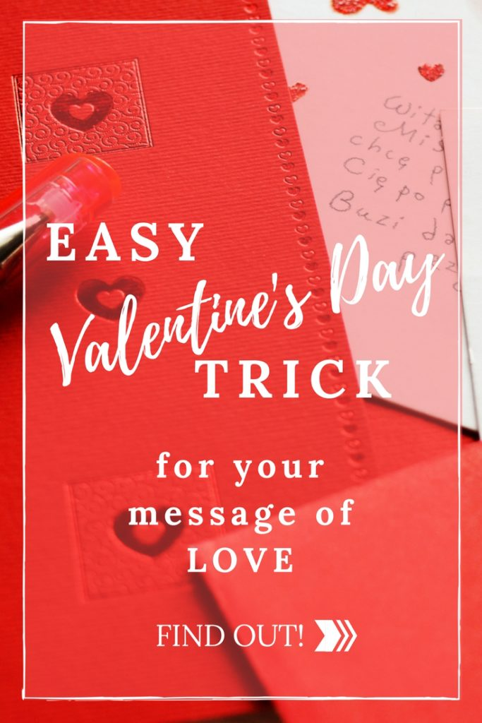 easy valentines trick for your words of love