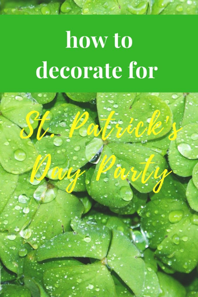 how to decorate for st patricks day party